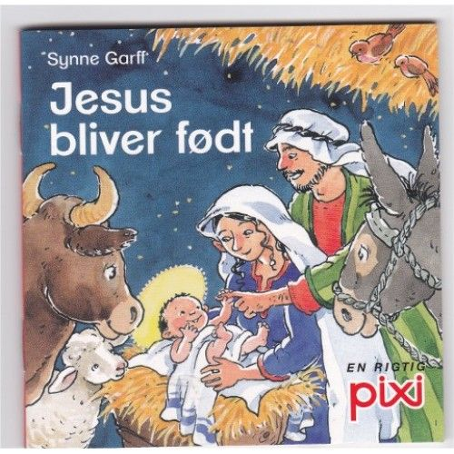 Jesus bliver født - en rigtig pixi