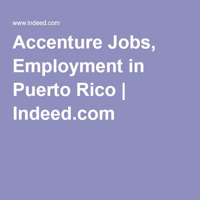 Accenture Jobs, Employment in Puerto Rico | Indeed.com