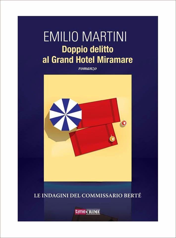 Doppio delitto al Grand Hotel Miramare