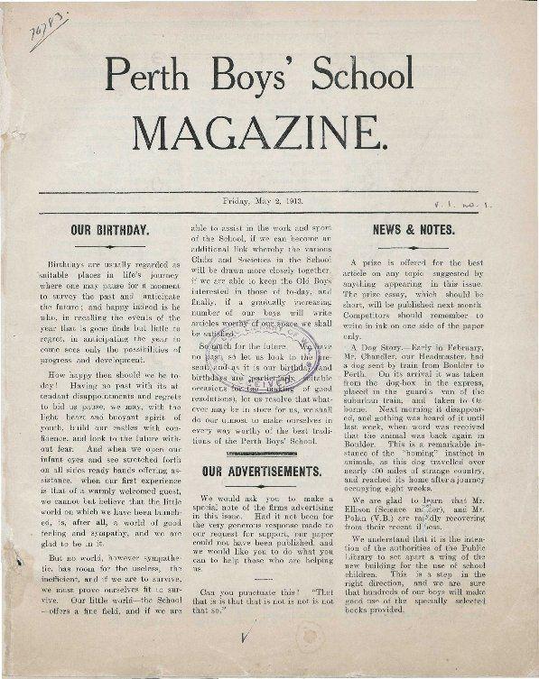 Perth Boys' School magazine 1913.  http://encore.slwa.wa.gov.au/iii/encore/record/C__Rb2849590__Sschool%20magazines__P0%2C8__Orightresult__U__X3?lang=eng&suite=def