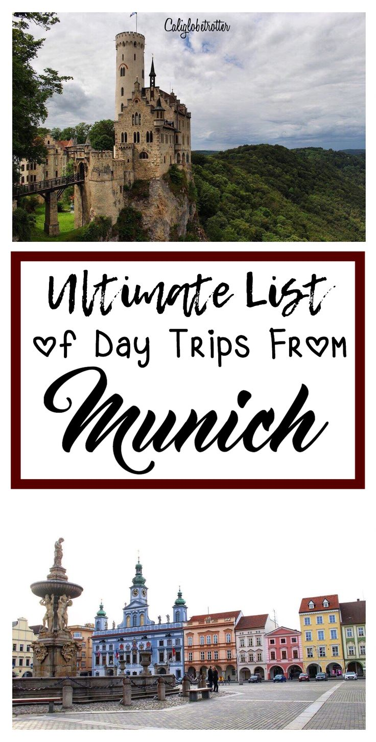50 great destinations for a day trip from Munich, Germany - California Globetrotter