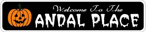 ANDAL PLACE Lastname Halloween Sign - 4 x 18 Inches by The Lizton Sign Shop. $12.99. 4 x 18 Inches. Great Gift Idea. Aluminum Brand New Sign. Rounded Corners. Predrillied for Hanging. ANDAL PLACE Lastname Halloween Sign 4 x 18 Inches - Aluminum personalized brand new sign for your Autumn and Halloween Decor. Made of aluminum and high quality lettering and graphics. Made to last for years outdoors and the sign makes an excellent decor piece for indoors. Great for the po...