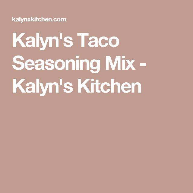 Kalyn's Taco Seasoning Mix - Kalyn's Kitchen