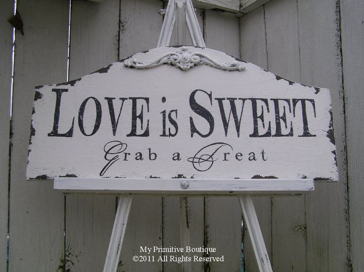 Vintage LOVE is SWEET SIGN, Candy Bar Sign, Shabby Chic Wedding Sign, Applique Design, 19x9. $44.00, via Etsy.