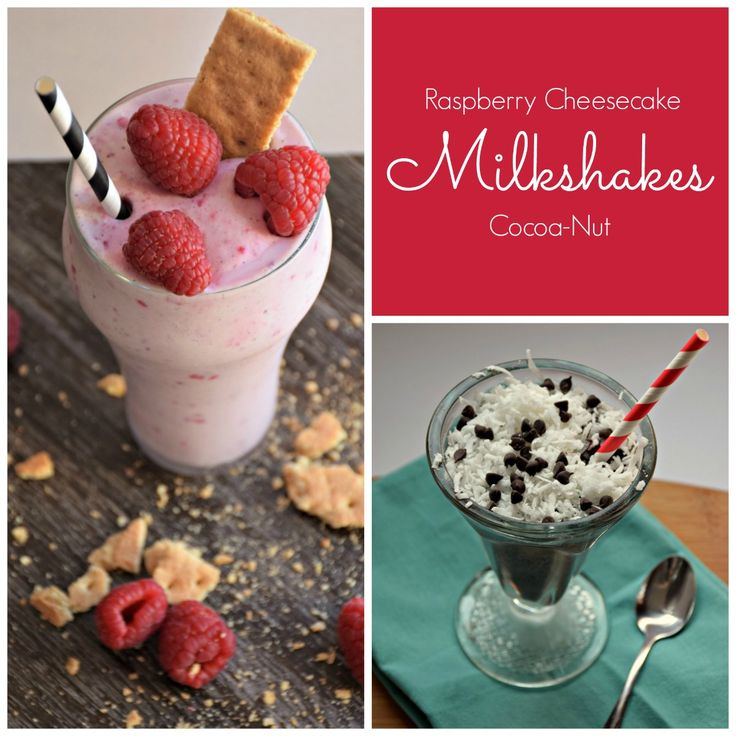 Summer is coming and warmer weather calls for a milkshake!   Whether you're a dairy lover or free from dairy, everyone deserves a sweet treat every-once-in-a-while.  Raspberry Cheesecake or Cocoa-Nut Milkshake will be the perfect end to your meal or a perfect snack. Enjoy!