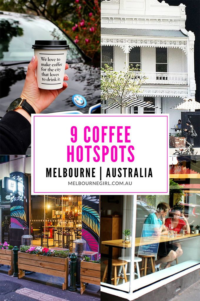 9 COFFEE HOT SPOTS - Melbourne Australia