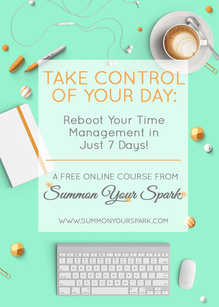 """Want to make more time in your day for your favorite creative hobbies? """"Take Control of Your Day: Reboot Your Time Management in Just 7 Days!"""" - an eCourse from Summon Your Spark - will teach you to control your schedule rather than letting your schedule control you. Click to learn more and to sign up!"""