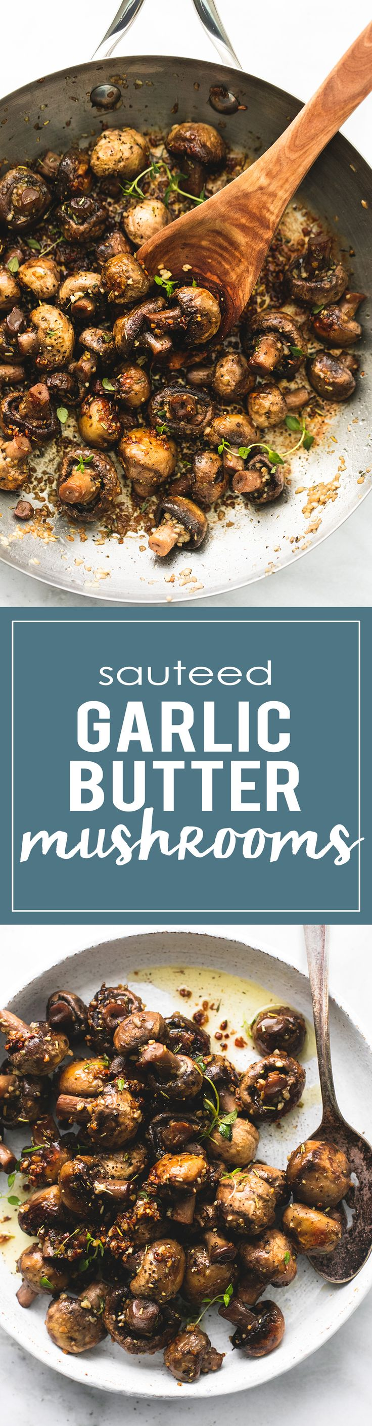 Sauteed Garlic Butter Mushrooms - Quick and easy 15-minute sautéed garlic butter mushrooms are bursting with flavor and make the perfect side dish or appetizer for any dinner recipe. | lecremedelacrumb.com