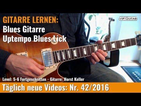 GITARRE LERNEN Blues Gitarre Uptempo Blues Lick VIP Guitar TEXAS Blues H...