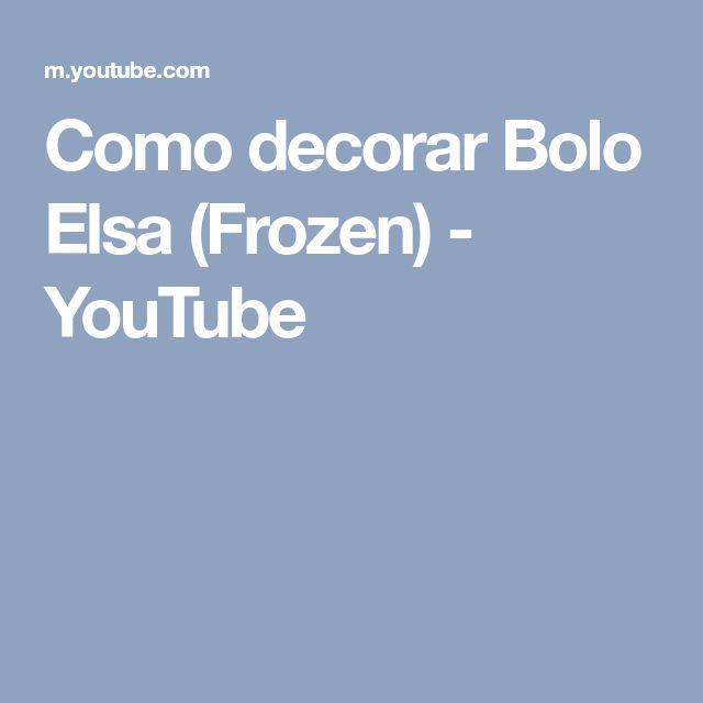 Como decorar Bolo Elsa (Frozen) - YouTube