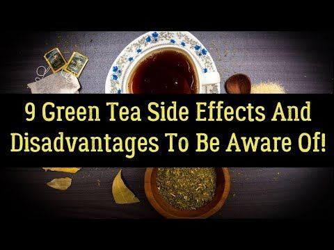 Side Effects or Warnings of Consuming Excessive Green Tea