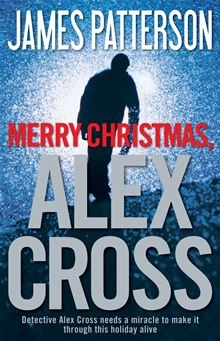 Merry Christmas, Alex Cross by James Patterson. Visit the Kobo website to buy this eBook. #kobo #ebooks #alexcross