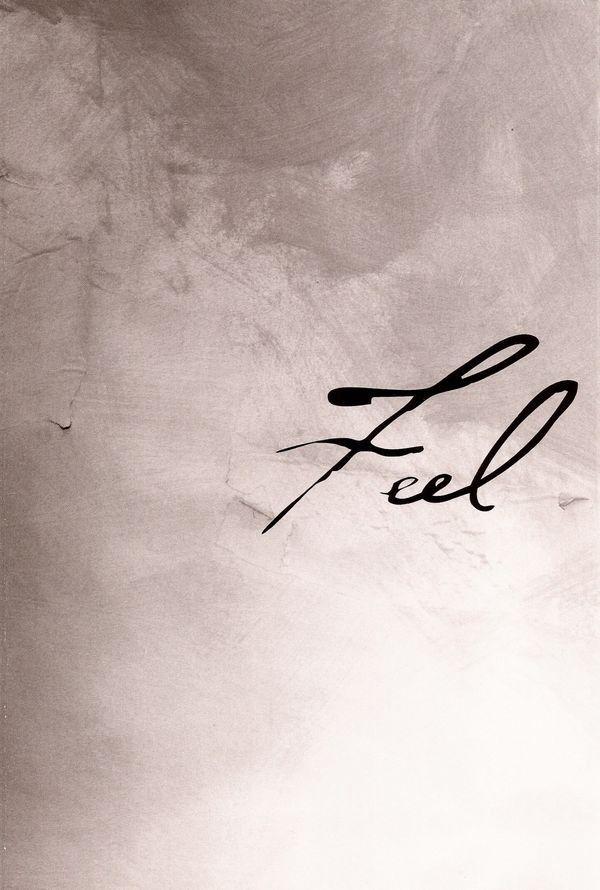 Feel.....