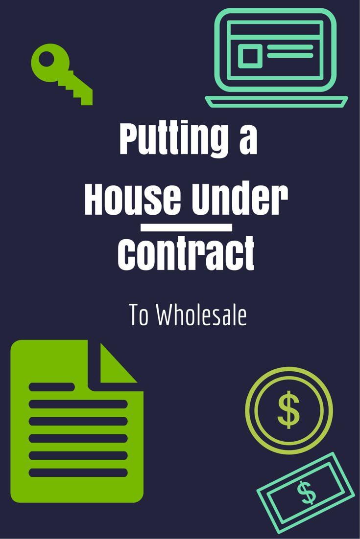 How To Put Your First Property Under Contract And Wholesale It Actual Template Included