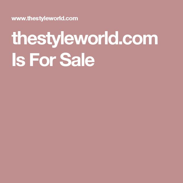 thestyleworld.com Is For Sale