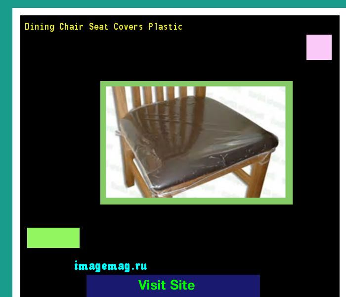 Dining Chair Seat Covers Plastic 192041 The Best Image Search