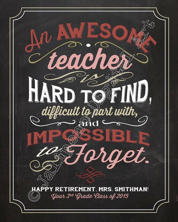 An awesome teacher is hard to find, difficult to part with, and impossible to forget - Quote Saying PERSONALIZED Printable Teacher Gift Chalkboard Wall Art by Jalipeno on Etsy. The perfect teacher gift or colleague gift idea for that special mentor in your life - for retirement, farewell, moving away, graduation, job change, etc. Check the shop for more printable gifts / thank you gifts / mentor gifts / goodbye gifts!