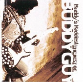 The Best - Buddy Guy - After decades of paying dues, Buddy Guy has emerged as the most heralded bluesman of his generation, a hugely influential guitarist and passionate, dynamic live performer. But Buddy started as a sideman, and toiled in the Chicago clubs for a decade before beginning his march to worldwide fame.