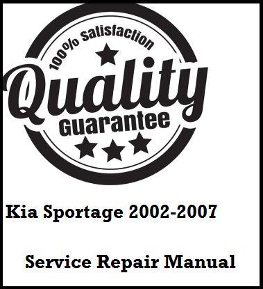 Kia Sportage 2002 2003 2004 2005 2006 2007 This a complete