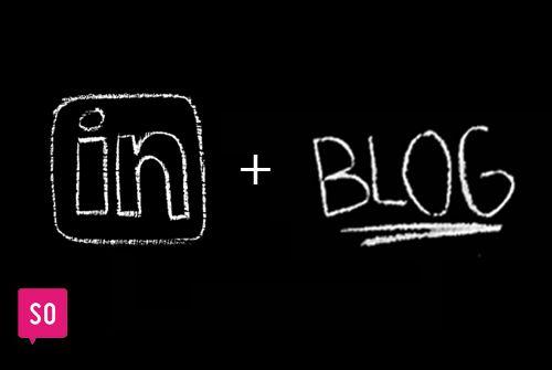 Miksi bloggaisin myös LinkedInissä?