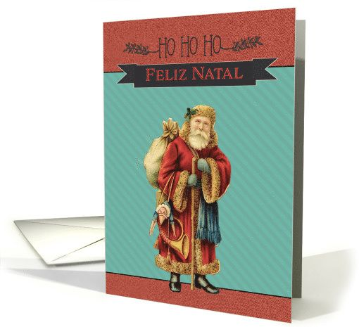 Merry Christmas in Portuguese, Feliz Natal, Vintage Santa card
