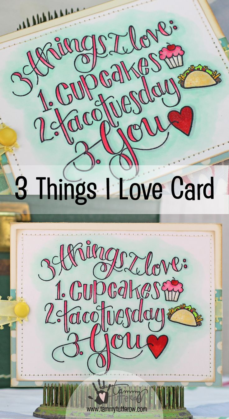 Check out this quick and easy card featuring the fun 3 Things I Love stamp from Tammy Tutterow for Spellbinders!