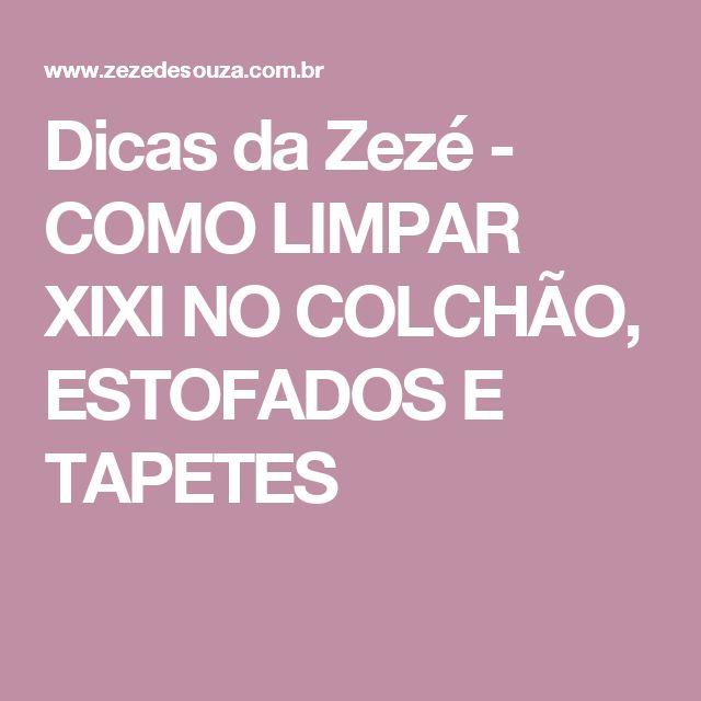 Dicas da Zezé  - COMO LIMPAR XIXI NO COLCHÃO, ESTOFADOS E TAPETES