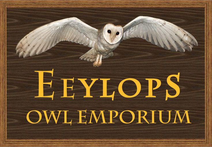 Eeylops Owl Emporium Sign Harry Potter Shop Harry