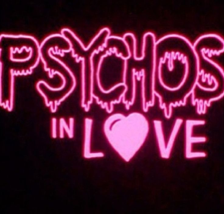 damn #PSYCHOS <3