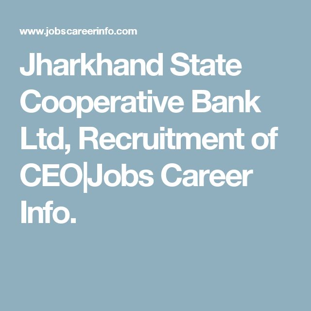 Jharkhand State Cooperative Bank Ltd, Recruitment of CEO|Jobs Career Info.