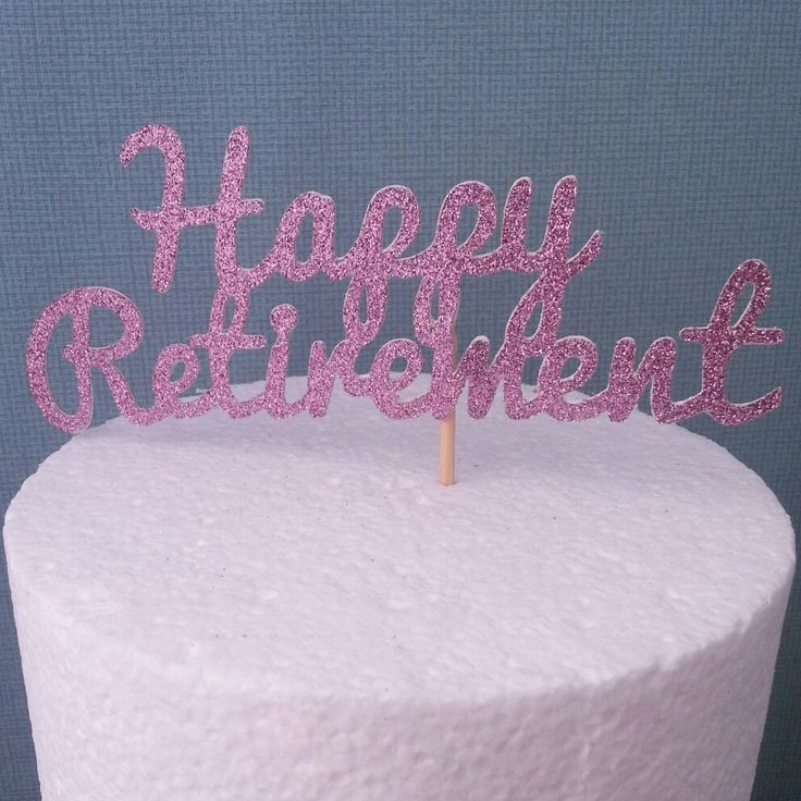We also have a large retirement cake topper available, message me for more details.