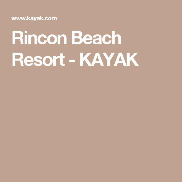 Rincon Beach Resort - KAYAK