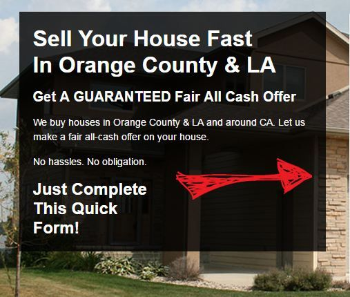 Need to sell your house fast? We buy houses in Orange County & LA in as little as 7 days. Call today for a fair cash offer!