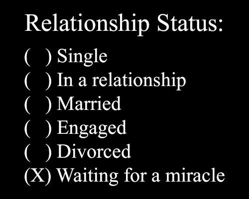 What I feel like! lol: Funny Quote, Relationshipstatus, Life, Miracle, Quotes, Funny Stuff, Funnies