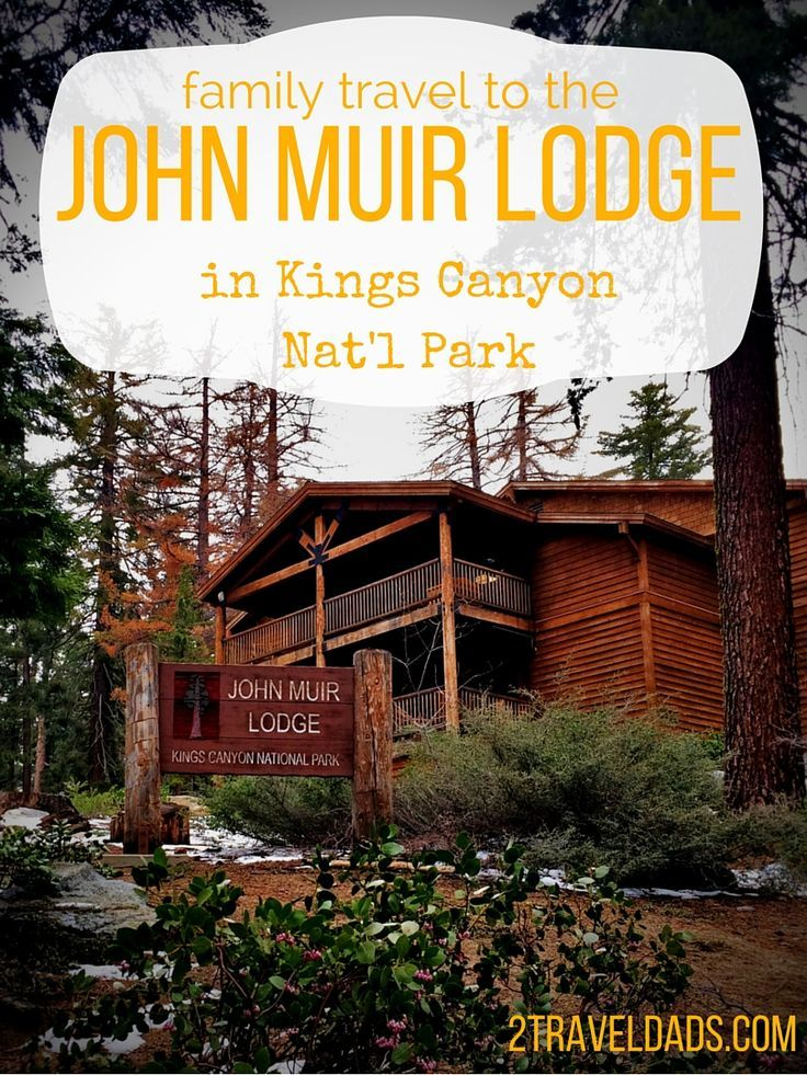 What is family travel like at the John Muir Lodge in Kings Canyon National Park? See what the perks are for staying in the heart of it all. http://2traveldads.com