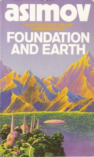 5. Isaac Asimov - Foundation and Earth