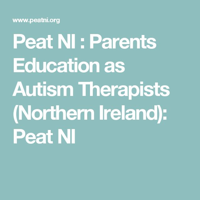 Peat NI : Parents Education as Autism Therapists (Northern Ireland): Peat NI