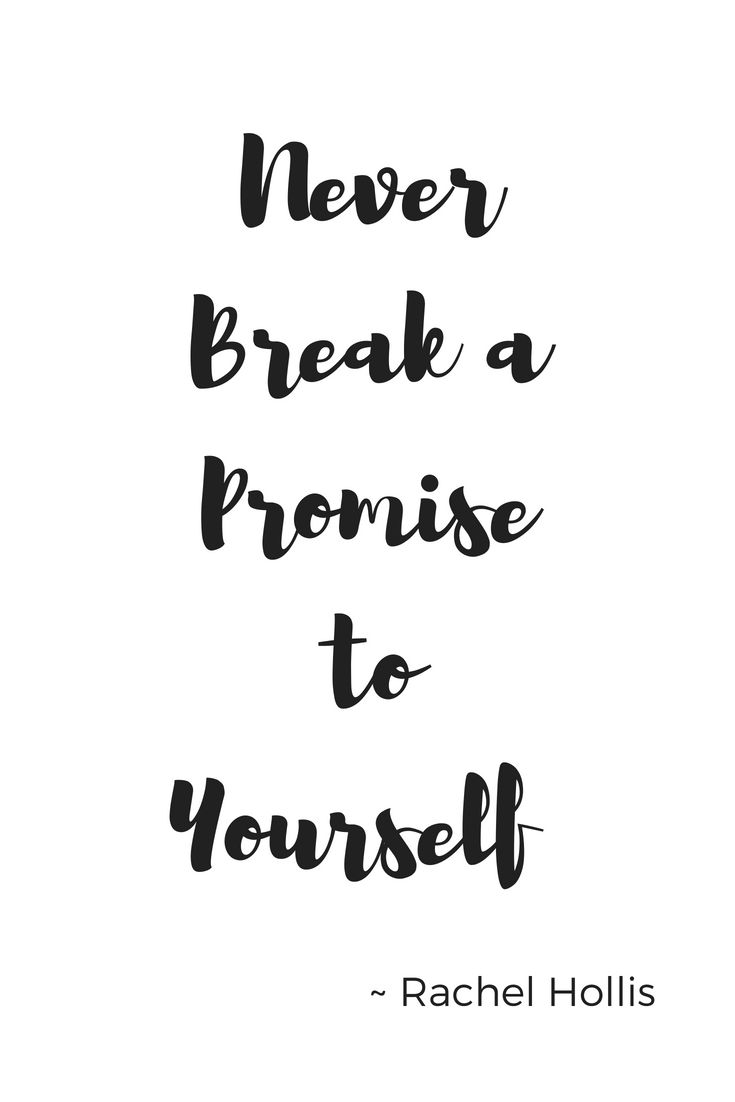 Goal board from rachel hollis quote to make sure you never break a promise to yourself