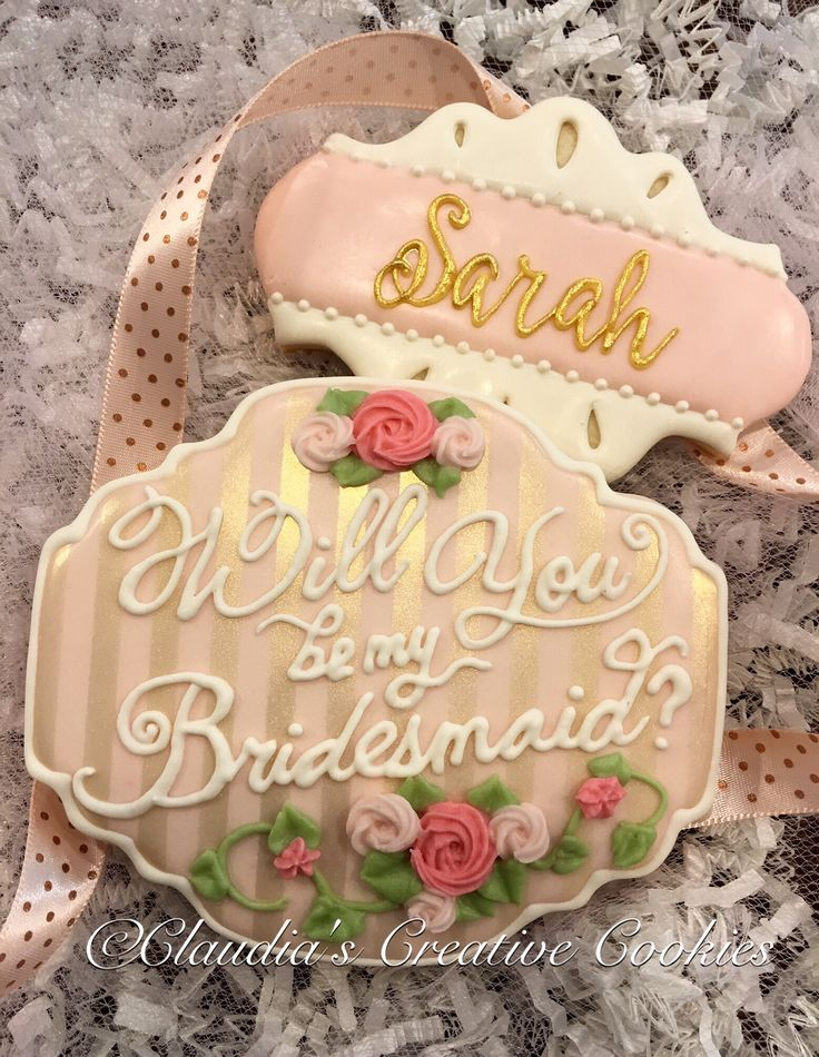 Will you be my bridesmaid cookies. What a sweet way to pop the question!