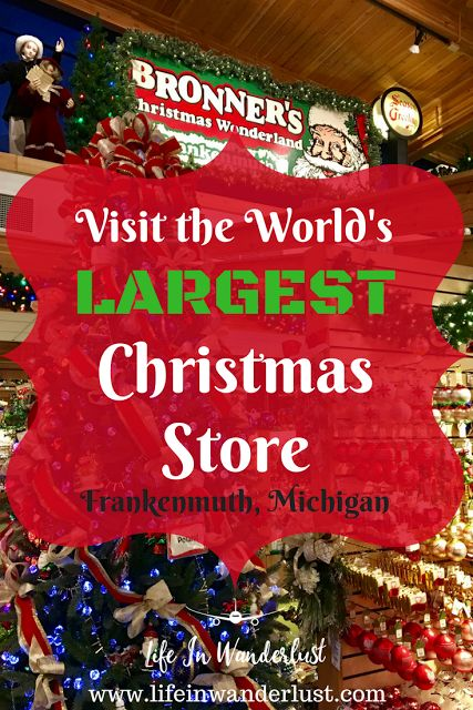 Things to do in Frankenmuth, Michigan : Visit the largest Christmas Store in the WORLD - Bronner's Christmas Wonderland