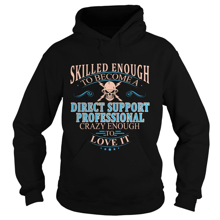 DIRECT SUPPORT PROFESSIONAL T-Shirts, Hoodies. GET IT ==► https://www.sunfrog.com/LifeStyle/DIRECT-SUPPORT-PROFESSIONAL-102545025-Black-Hoodie.html?id=41382