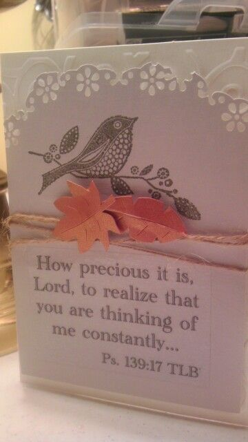 Cuttlebug embossed background,  stamped bird and scripture quote