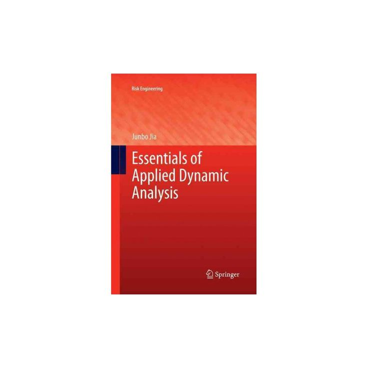 Essentials of Applied Dynamic Analysis (Reprint) (Paperback) (Junbo Jia)