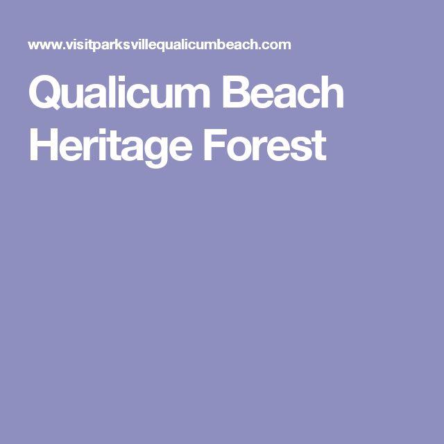Qualicum Beach Heritage Forest