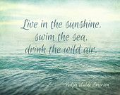 Live in the Sunshine Emerson Quote Beach Ocean Photography Waves Aqua Teal Blue Sea Coastal Art Sky Seashore, Fine Art Print Photography