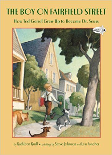 The Boy on Fairfield Street: How Ted Geisel Grew Up to Become Dr. Seuss: Kathleen Krull, Steve Johnson, Lou Fancher: 9780375855504: Amazon.com: Books