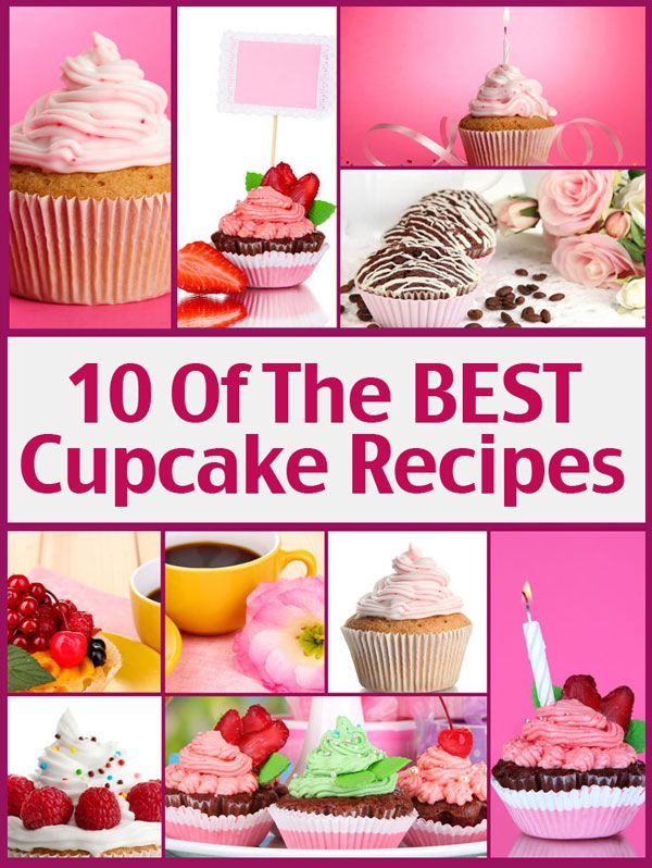 10 Of The BEST Cupcake Recipes
