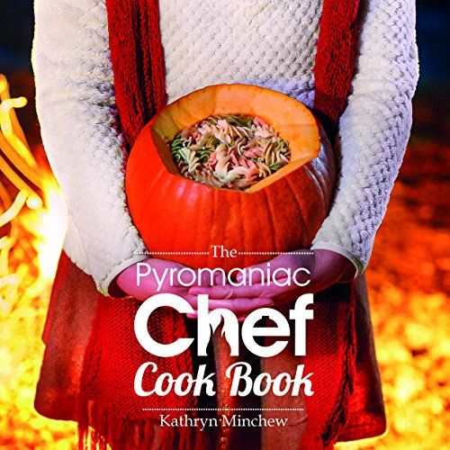 The Pyromaniac Chef Cook Book by Kathryn Minchew http://www.amazon.co.uk/dp/5274729193/ref=cm_sw_r_pi_dp_.mq8wb0R5QDZV