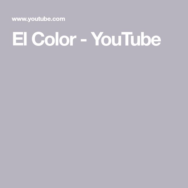 El Color - YouTube