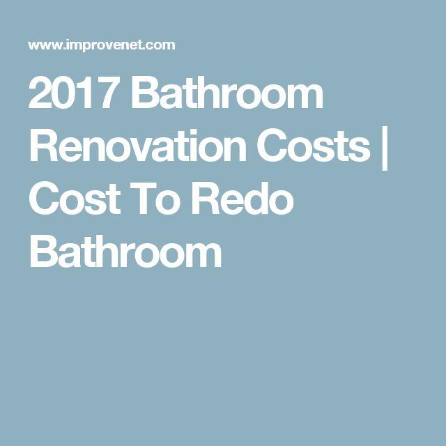 2017 Bathroom Renovation Costs | Cost To Redo Bathroom